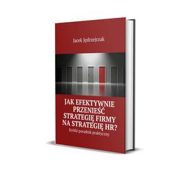 Jak przenieść strategię firmy na strategię HR