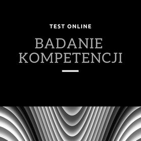 Testy i badanie kompetencji online