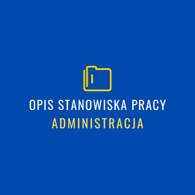 opis stanowisk pracy-administracja asystent
