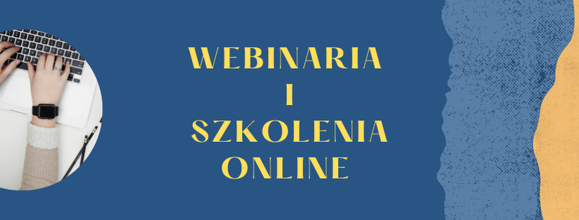 Webinarium, szkolenia online, szkolenia zdalne